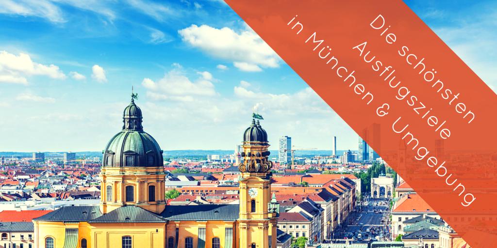 Ausflugsziele - Mit Kindern in München und Umgebung