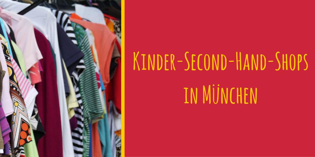 Bestbewertete Mode mehrere farben hochwertige Materialien Die besten Second-Hand-Läden für Kinder in München
