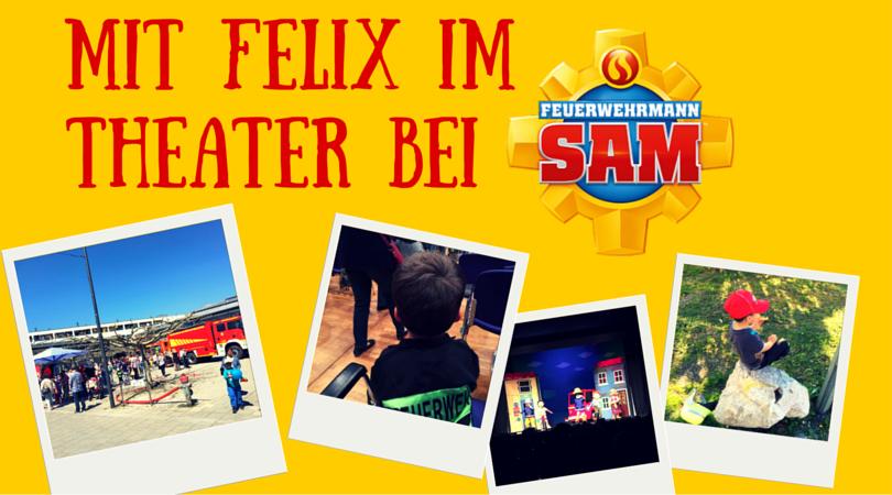 Im Theater: Feuerwehrmann Sam - Ein neues Abenteuer mit Felix