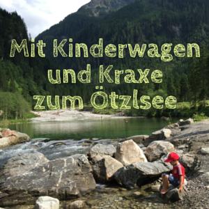 Kinderwagenwanderung – Der Ötzlsee im Großarltal
