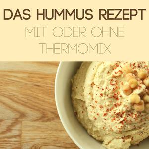 Rezept: Hummus aus dem Thermomix