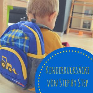 Ab in den Kindergarten – Mit den Rucksäcken von Step by Step
