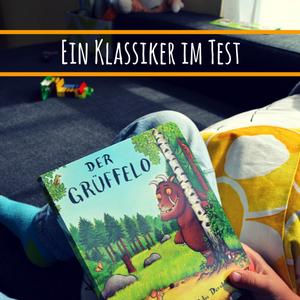 Der Grüffelo – Der Kinderbuch-Klassiker von Axel Scheffler im Test