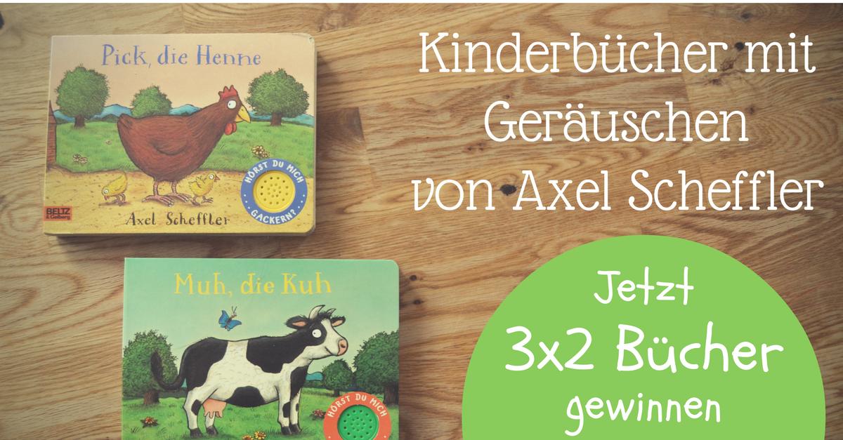 Muh, die Kuh - Das Axel Scheffler Kinderbuch mit Tiergeräuschen