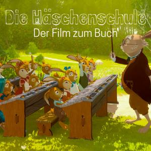 Die Häschenschule – Der Kinofilm zum Buch