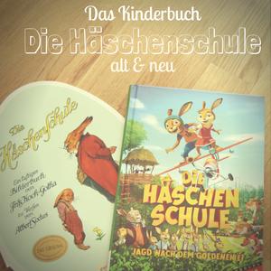 Die Häschenschule – Das perfekte Kinderbuch zur Osterzeit