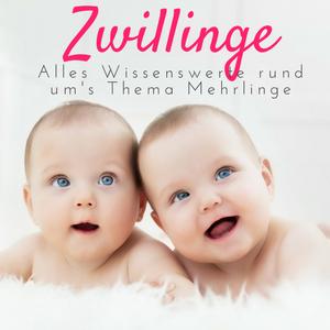 """Wissenswertes zum Thema """"Zwillinge"""""""