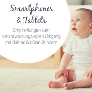 Smartphones und Tablets – Empfehlungen zur Nutzung mit Kindern