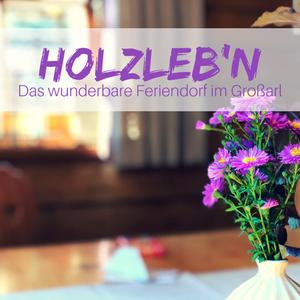 Holzlebn – Das urige Hüttendorf für Familien im Großarltal