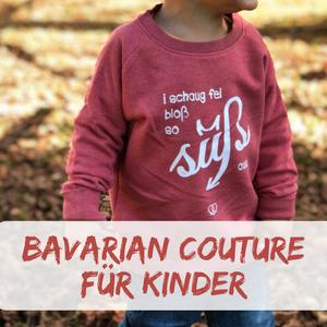Bavarian Couture – Bayrische Kleidung für Kinder und Erwachsene