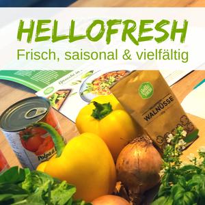 HelloFresh – Unsere Erfahrung nach 4 Wochen Test