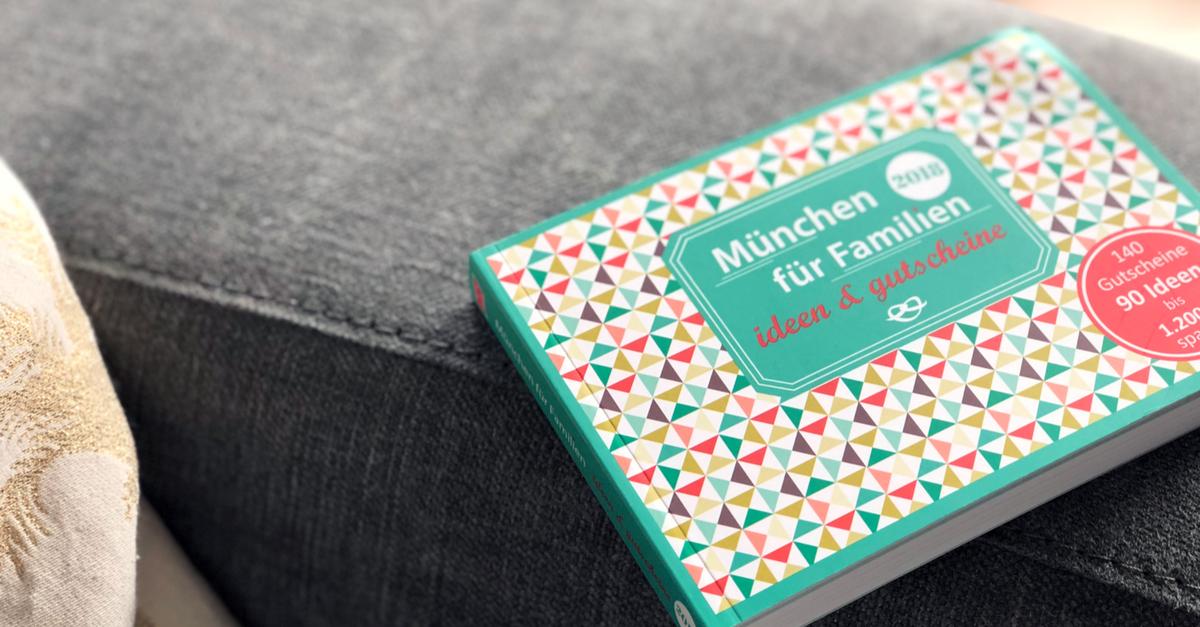 Das Gutscheinbuch für Familien in München - 2018