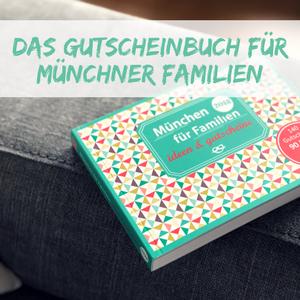 Das Gutscheinbuch für Familien in München – 2018