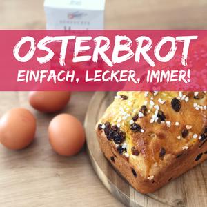 Rezept: Osterbrot – einfach und herrlich lecker