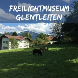 Ausflüge mit Kindern – Ab ins Freilichtmuseum Glentleiten!