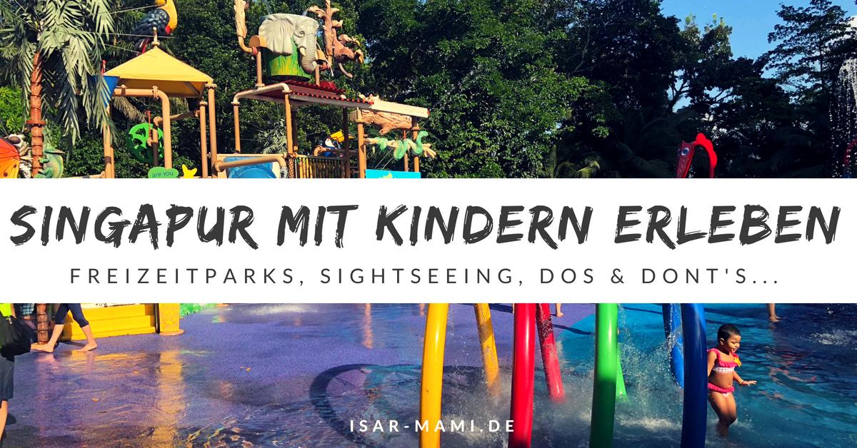 Singapur mit Kindern - Tolle Ausflugsziele und Sightseeing-Tipps