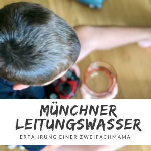 Münchner Leitungswasser – Qualität, Herkunft und Baby-Verträglichkeit