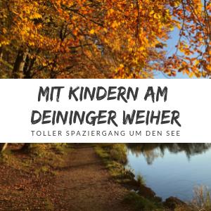 Deininger Weiher – Ein tolles Ausflugsziel in der Münchner Umgebung
