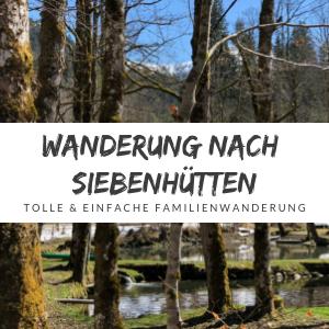 Wanderung Siebenhütten – Eine tolle Tour mit Kindern im Tegernseer Land
