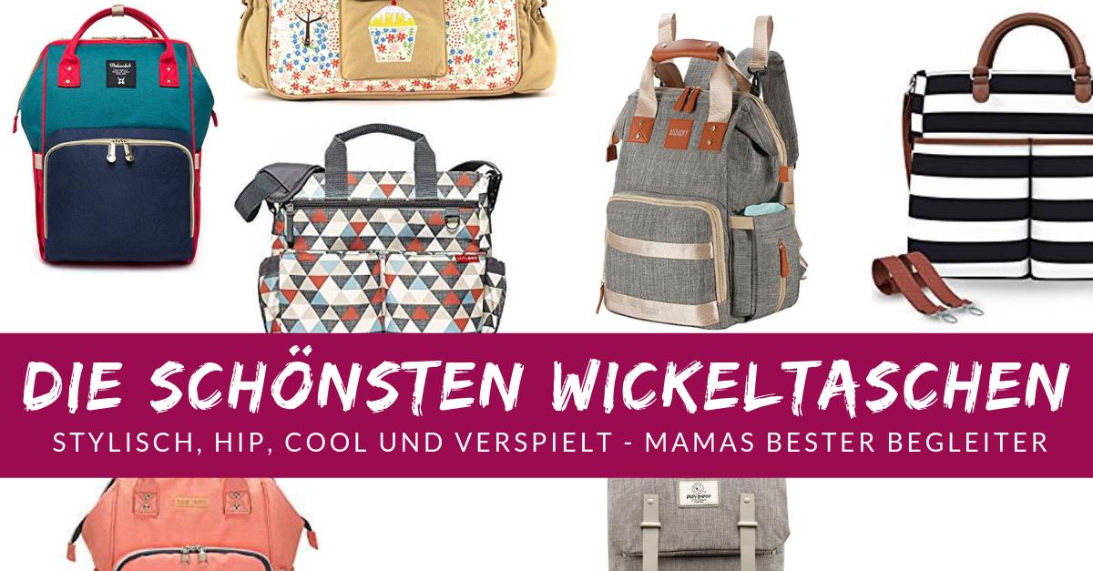 Die besten Wickeltaschen - Schöne Taschen und Rucksäcke für Windeln