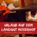 Landgut Moserhof Kärnten