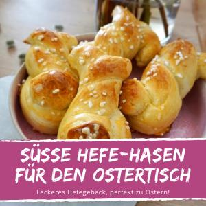 Rezept Osterhasen Hefe