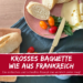 Rezept Franzoesisches Baguette